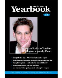Yearbook 84 hardcover: The Chess Player's Guide to Opening News