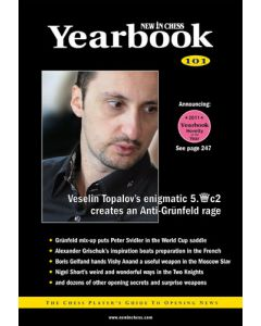 Yearbook 101 hardcover: The Chess Player's Guide to Opening News