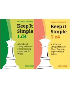 Keep it Simple 1.e4 + 1.d4: Save 10% on Two Volumes Combined
