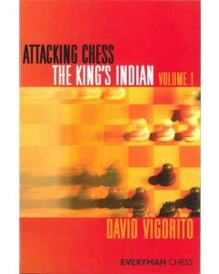Attacking Chess: The King's Indian - Vol. 1: The Main Line (Classical) and Sämisch Variations