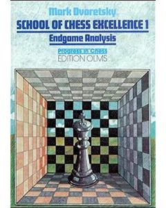 School of Chess Excellence - Volume 1: Endgame Analysis