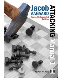 Attacking Manual 1, 2nd Edition Hardcover: Revised and Expanded Edition
