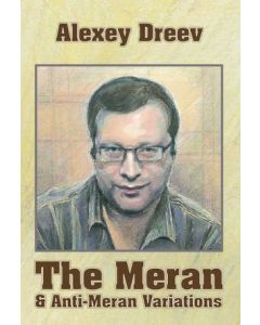 The Meran & Anti-Meran Variations: An Insider's View