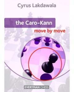 The Caro-Kann: Move by Move: Essential Guidance and Training in the Caro-Kann