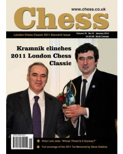 Chess Magazine - January 2012: London Chess Classic 2011 Souvenir Issue