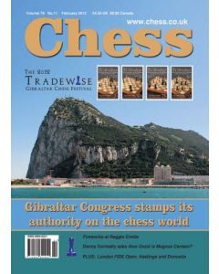 Chess Magazine - February 2012: The 2012 Tradewise Gibraltar Festival
