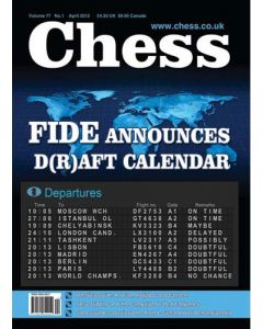 Chess Magazine - April 2012: FIDE announces d(r)aft calender