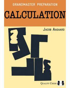 Grandmaster Preparation - Calculation (Hardcover): Foreword by Boris Gelfand