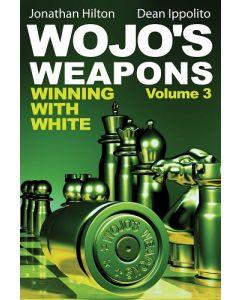 Wojo's Weapons, Volume 3: Winning with White
