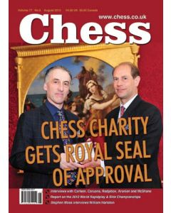 Chess Magazine - August 2012: Chess charity gets royal seal of approval!