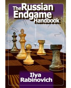 The Russian Endgame Handbook: A Modern Classic