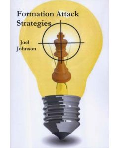 "Formation Attack Strategies: The much Awaited Sequel to the Best-selling ""Formation Attacks"""