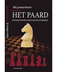 Wij presenteren... HET PAARD: De bestormende kracht van het schaakspel