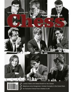 Chess Magazine - December 2012: London Waits with Bated heart for the Classic