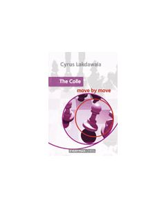 The Colle: Move by Move: Essential Guidance and Training in the Colle System