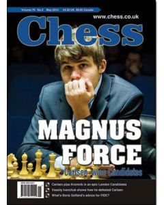 Chess Magazine - May 2013: Magnus Force