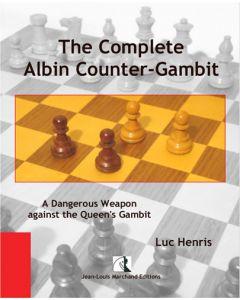The Complete Albin Counter-Gambit: A Dangerous Weapon against the Queen's Gambit