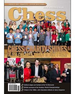 Chess Magazine - August 2013: Chess Charity Shines - 10,000 children taught in just 1 year!
