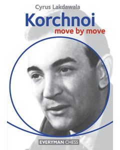 Korchnoi: Move by Move: Learn from the games of a Chess Legend