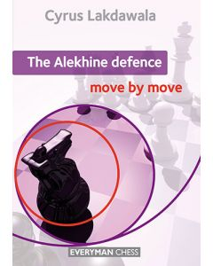 The Alekhine Defence: Move by Move: Essential Guidance and Training in the Alekhine Defence