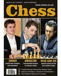 Chess Magazine - March 2014: ZURICH - GIBRALTAR - WIJK AAN ZEE