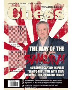 Chess Magazine - June 2014: Guildford captain inspires team to 4NCL title