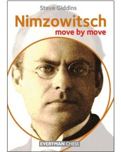 Nimzowitsch: Move by Move: Learn from the Games of a Chess Legend
