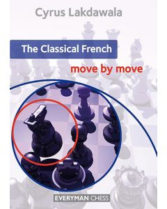 The Classical French: Move by Move: Essential Guidance and Training in the Classical French