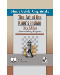 The Art of the King's Indian: New Edition, with a Foreword by Garry Kasparov