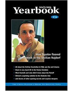 Yearbook 74: How Topalov floored Kramnik in the Sicilian Najdorf