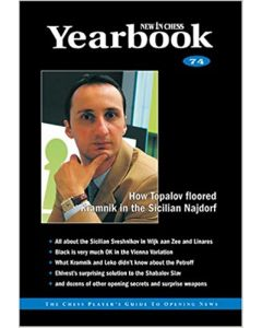 Yearbook 74 hardcover: How Topalov floored Kramnik in the Sicilian Najdorf