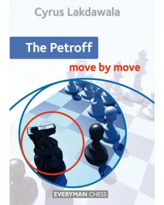The Petroff: Move by Move: Essential Guidance and Training in The Petroff