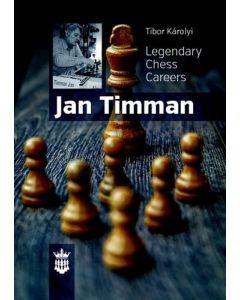 Jan Timman: Legendary Chess Careers