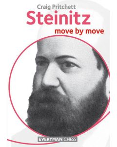 Steinitz: Move by Move: Learn From the Games of a Chess Legend