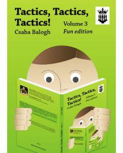 Tactics, Tactics, Tactics! Volume 3: Fun Edition