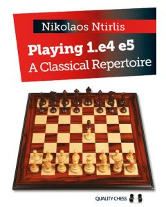 Playing 1.e4 e5: A Classical Repertoire