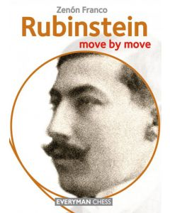 Rubinstein: Move by Move: Learn From the Games of a Chess Legend