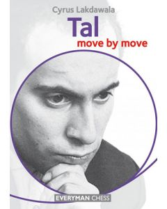 Tal: Move by Move: Learn From the Games of a World Champion