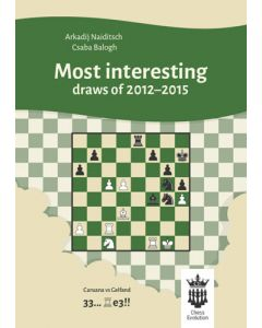 Most Interesting Draws of 2012-2015: With Extensive Analysis