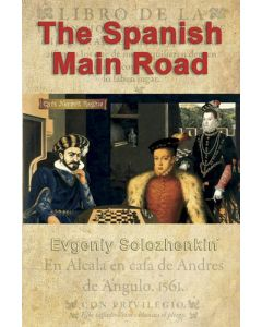 The Spanish Main Road: An Opening Repertoire For Black