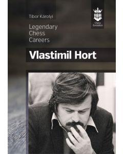 Vlastimil Hort: Legendary Chess Careers