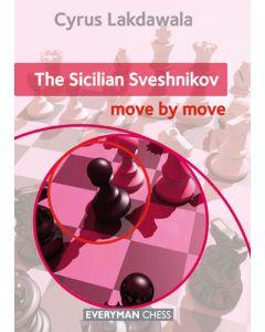 The Sicilian Sveshnikov: Move by Move: Essential Guidance and Training in The Sicilian Sveshnikov