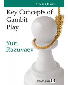 Key Concepts of Gambit Play: An Inspirational Guide