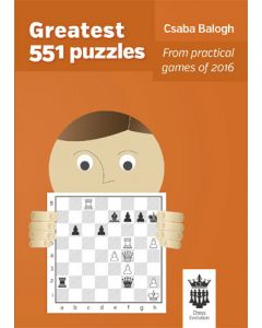 Greatest 551 Puzzles: From Practical Games of 2016