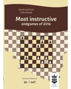 Most Instructive Endgames of 2016: With Extensive Analysis