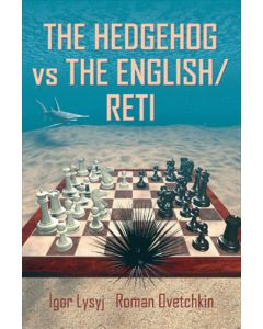 The Hedgehog vs the English/Reti: Based on Practical Experience