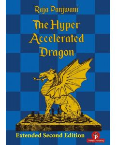 The Hyper Accelerated Dragon- Extended Second Edition: A Full Repertoire for Black