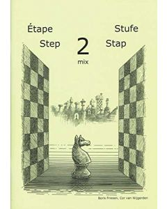 Learning Chess Workbook Step 2 Mix: The Step-by-Step Method