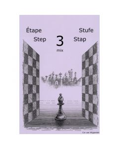 Learning Chess Workbook Step 3 Mix: The Step-by-Step Method