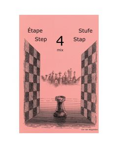 Learning Chess Workbook Step 4 Mix: The Step-by-Step Method
